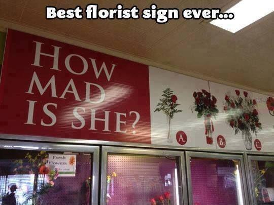 Best sign at a florist shop ever...