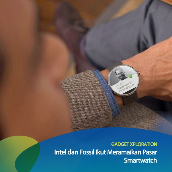 Kabarnya Intel dan Fossil bakal merilis smartwatch nih, guys.  Kira-kira tampilannya akan lebih stylish dari Moto 360 ini ga yah? #GadgetXploration