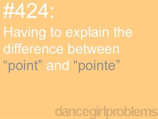 Dance Problems. #dancegirlproblems