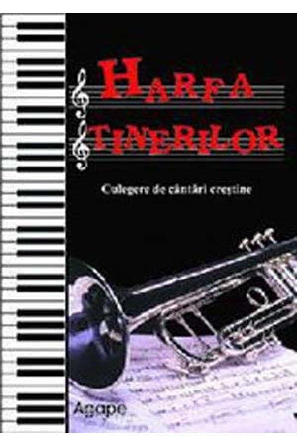 Harfa tinerilor. Culegere de cantari crestine. Vol. 1
