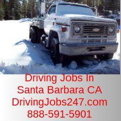 Driving Jobs in Santa Barbara CA. Go to DrivingJobs247.com or 888-591-5901