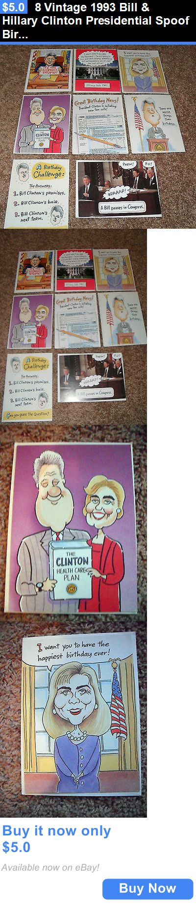 Bill Clinton: 8 Vintage 1993 Bill And Hillary Clinton Presidential Spoof Birthday Cards-Unused BUY IT NOW ONLY: $5.0