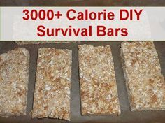 How to Make 3000+ Calorie Survival Food Ration Bars. Having a bar with 3000 calories will be a lifesaver if you find yourself in an emergency situation.