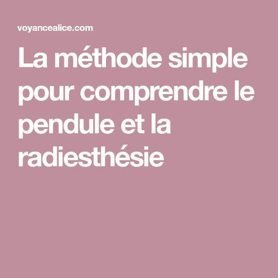 La méthode simple pour comprendre le pendule et la radiesthésie