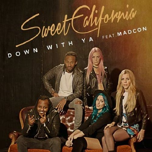 Sweet California: Down with ya (Feat. Madcon) (CD Single) - 2016.