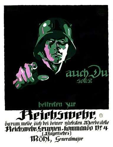"""Alemania, 1919. Cartel de reclutamiento:""""Usted también debe unirse al Reichswehr"""""""