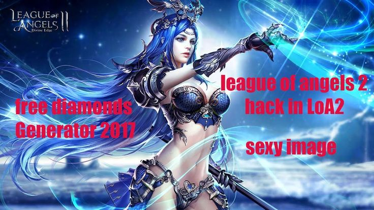 League of angels 2  - League of angels 2 hack in LoA2 | Free diamonds Ge...