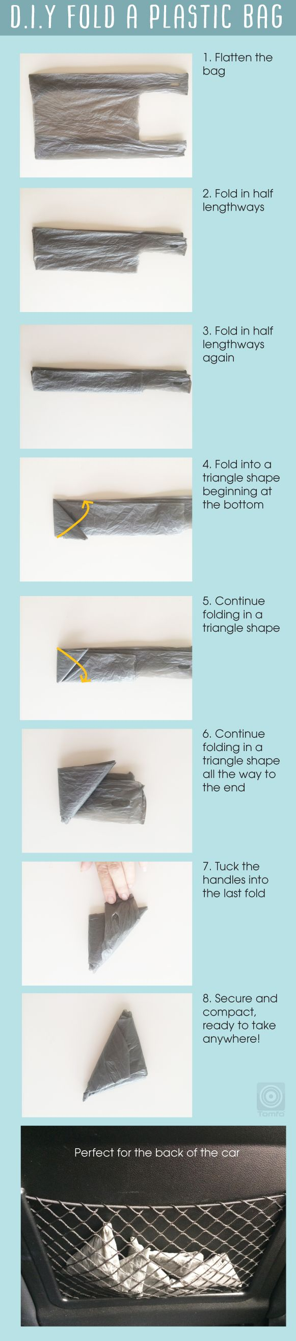 Easy to do and go green at the same time. Visit http://www.tomfo.com/how-to-fold-a-plastic-bag-save-space-and-go-greener