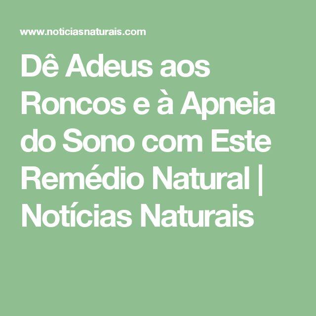 Dê Adeus aos Roncos e à Apneia do Sono com Este Remédio Natural | Notícias Naturais