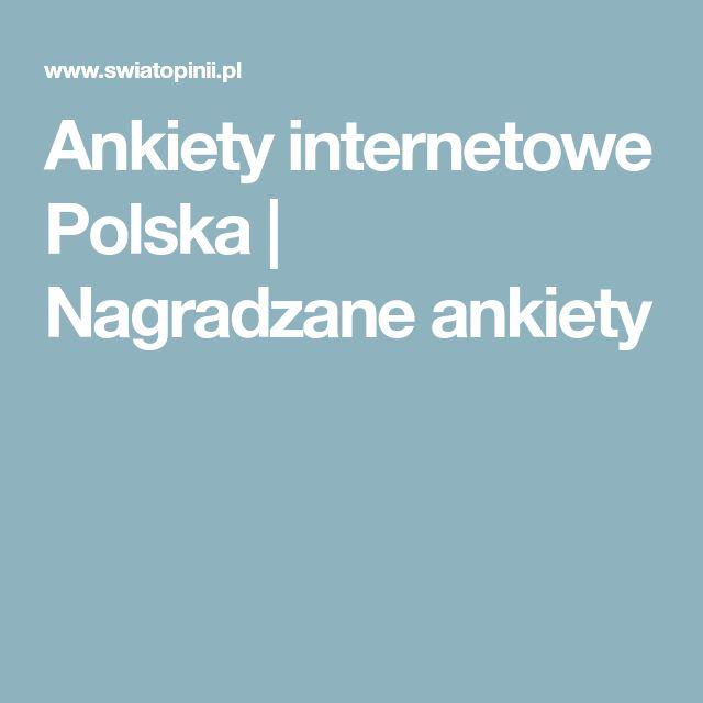 Ankiety internetowe Polska | Nagradzane ankiety