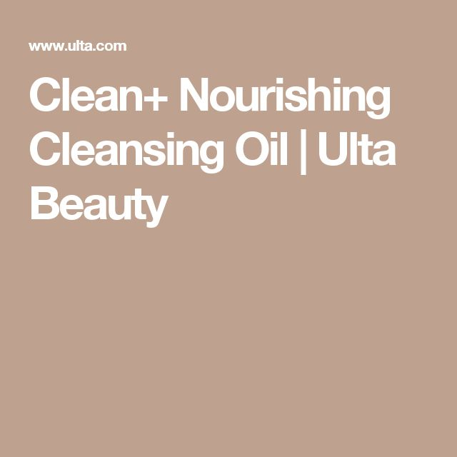 Clean+ Nourishing Cleansing Oil | Ulta Beauty
