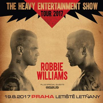 ROBBIE WILLIAMS ANNOUNCES 2017 EUROPEAN STADIUM TOUR WITH SPECIAL GUESTS ERASURE - PRAGUE