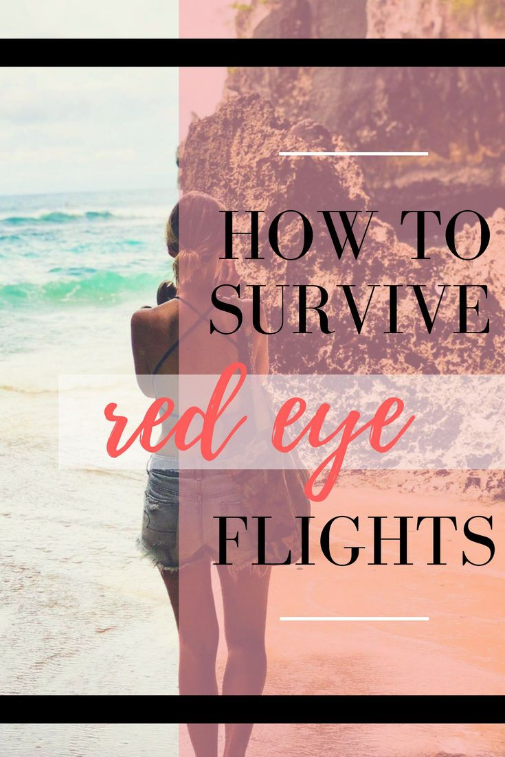 Tips and hacks for surviving red-eye flights