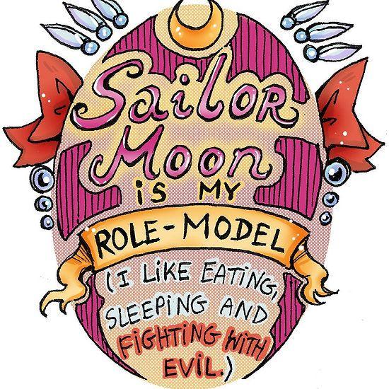 Sailor Moon is my idol