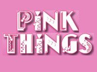 Pink Things - Nothing Else Needs to be Said