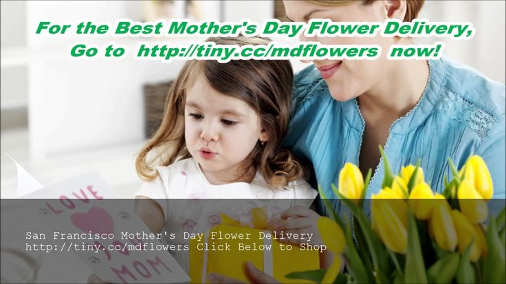 Mothers Day Flowers Delivery San Francisco