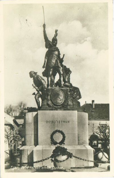 Monument of István Dobó, the conqueror of the Turks in 1552.