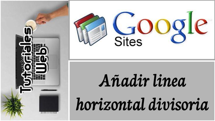 Google Sites Clásico 2017 - Añadir linea horizontal divisoria (español)