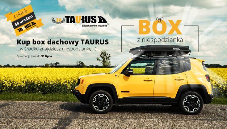 Tylko do końca wakacji każdy, kto zakupi box dachowy Taurus, otrzyma dodatkowo atrakcyjną niespodziankę schowaną w boxie.  Tylko teraz - z okazji 30. urodzin firmy Taurus możecie zakupić w atrakcyjnych cenach boxy:  Taurus Adventure Taurus Altro Taurus Easy Taurus Xtreme Promocja trwa od 05.06.2017 do 31.07.2017, lub do wyczerpania zapasów.  Zapraszamy do naszych sklepów, strefy marek allegro oraz na www.taurus.info.pl/sklep