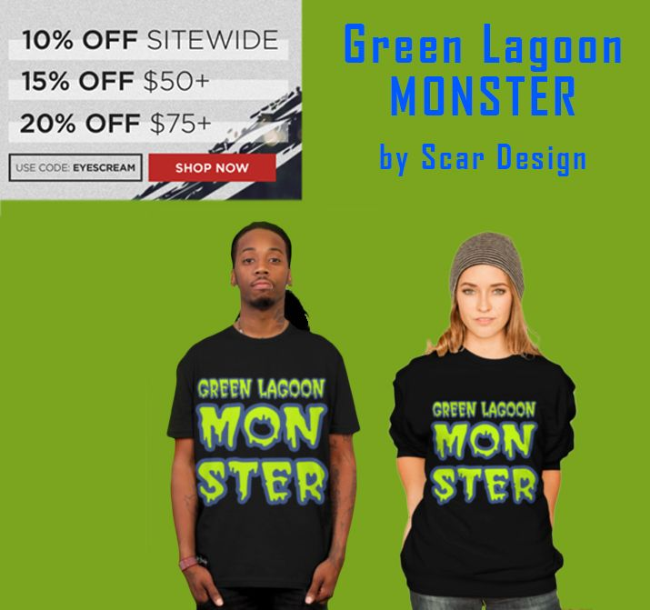 T-Shirt by Scar Design. 10% OFF Sitewide, 15% OFF $50+, 20% OFF $75+ . Use Code: EYESCREAM. #monster #monstermovie #tshirt #giftsforhim #giftsforher  #monstertshirt #sweatshirt #monsterfromthegreenlagoon#monsterhoodie #designbyhumans #discount #sales #save #shop