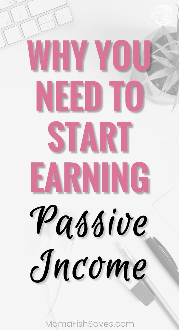 How to earn passive income   Making more money without a desk job   Earning money like the rich   Diversifying income to achieve financial independence #financialindependence #passiveincome #makemoremoney via @mamafishsaves