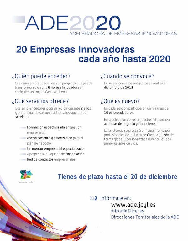 #SEA  ABIERTA CONVOCATORIA ADE2020 para emprendedores de Castilla y Leon #empleorural #empresasempleo Programa gratuito con valoración estimada de los servicios de 20.000€ por proyecto. Plazo de solicitud: 20/12/2013 Más información en http://kcy.me/w1tk y en el teléfono 983324218