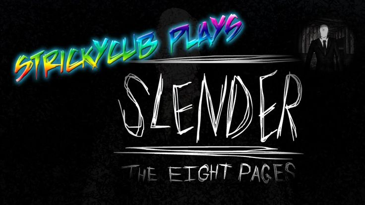 Let's Play- Slender: The Eight Pages, Strickycub plays a horror video game, Slender the Eight pages, and gets the wits scared out of them! Think you would be much braver? Maybe you should check out my channel and subscribe, leave a like and a comment to let me know what scary game I should play next!