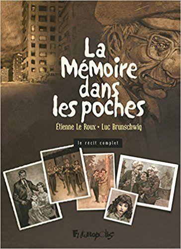 La Mémoire dans les poches Tome 1, 2, 3 - Luc ; Le Roux, Etienne Brunschwig