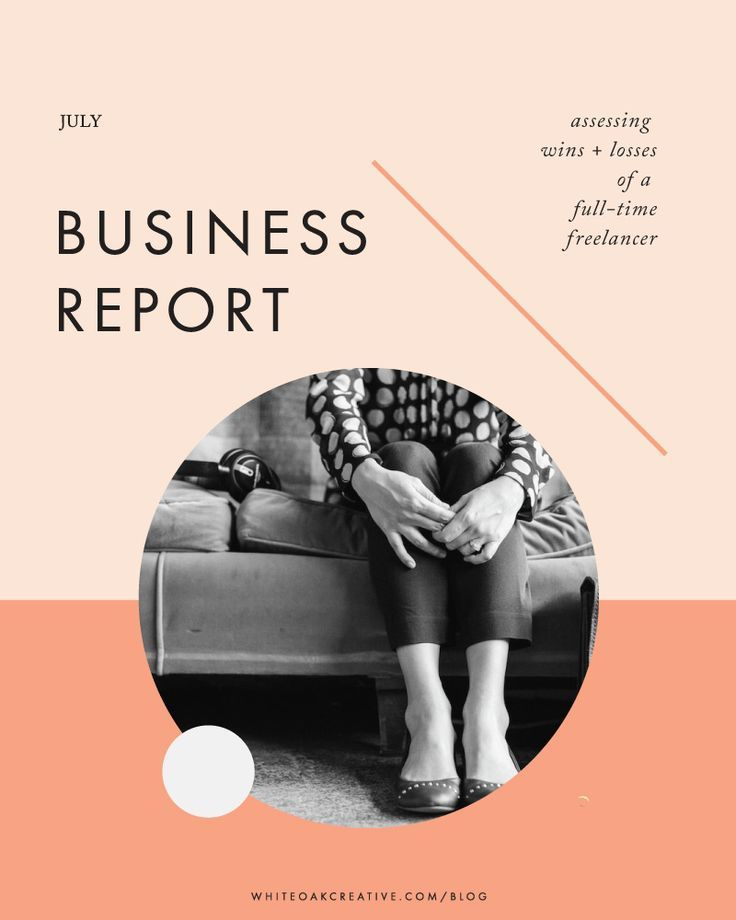 July Business Report of Creative Entrepreneur Lindsay Humes of White Oak Creative