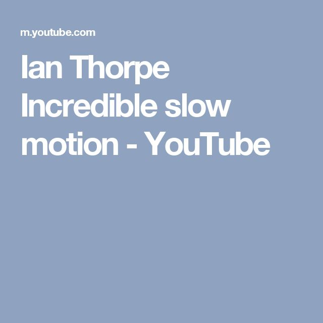Ian Thorpe Incredible slow motion - YouTube