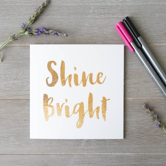 Shine bright - purposefully designed card to encourage others and give back to community. Check out: www.littlepaperlight.com