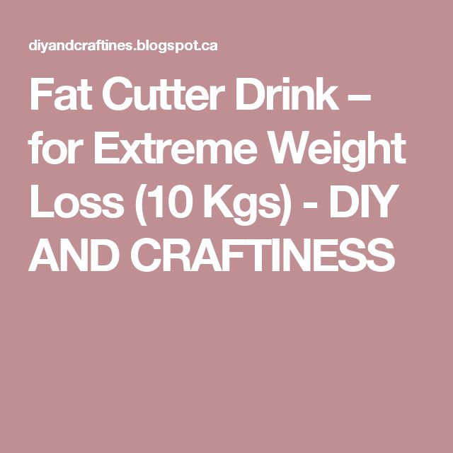 Fat Cutter Drink – for Extreme Weight Loss (10 Kgs) - DIY AND CRAFTINESS
