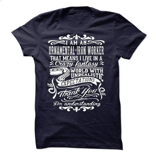 I Am An Ornamental-Iron Worker - #clothing #college sweatshirt. I WANT THIS => https://www.sunfrog.com/LifeStyle/I-Am-An-Ornamental-Iron-Worker.html?60505