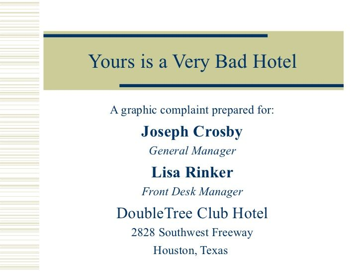 Yours is a very bad hotel by politicsjunkie via slideshare