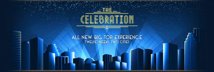 The Celebration | All new big top experience