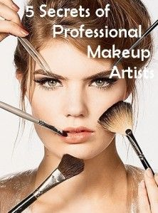 "5 Secrets of Professional Makeup Artists. THese are helpful for the make up ""novice"""