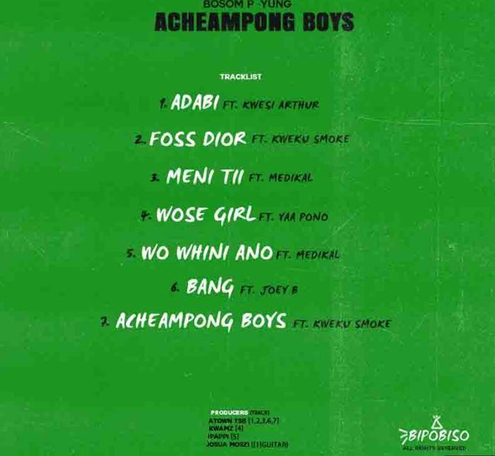 Bosom P Yung Acheampong Boys Ep Trending Songs Ep Album Dj Mixtape