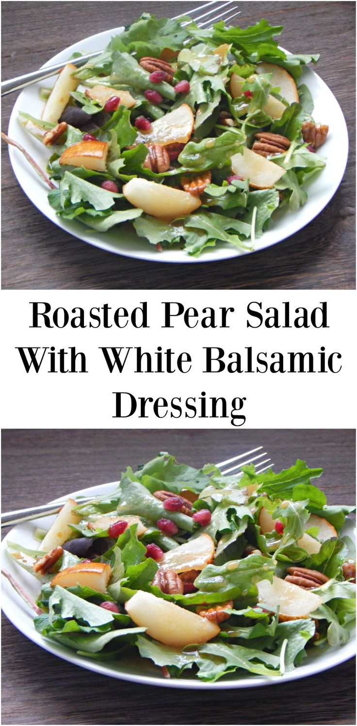 Roasted Pear Salad With White Balsamic Dressing. This holiday, bring this Roasted Pear Salad with White Balsamic Dressing to the party. Everyone will think you spent hours on it but this healthy salad is ready in no time!