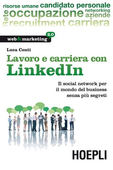 Lavoro e carriera con Linkedin di Luca Conti