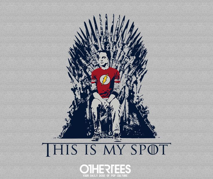 """""""MY SPOT"""" by SHUMAZA T-shirts, Tank Tops, V-necks, Hoodies and Sweatshirts are on sale until November 7th at www.OtherTees.com #tshirt #othertees #clothes #popculture #sheldoncooper #sheldon #tbbt #gameofthrones #got #ironthrone"""