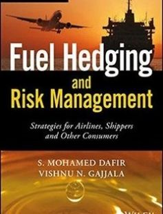 Fuel Hedging and Risk Management Strategies for Airlines Shippers and Other Consumers free download by Dafir S. Mohamed; Gajjala Vishnu Nandan ISBN: 9781119026723 with BooksBob. Fast and free eBooks download.  The post Fuel Hedging and Risk Management Strategies for Airlines Shippers and Other Consumers Free Download appeared first on Booksbob.com.
