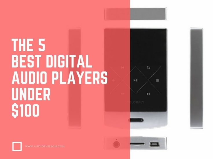 Top 5 Cheap Audio Players, DAP's & HD Music Players Under $100 — Audiophile On