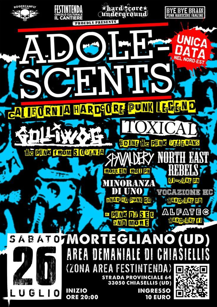26/07/2014 - ADOLESCENTS (USA) + GOLLIWOG (SLO) + TOXICAL (UD) + SPAVALDERY (PN) + NORTH-EAST REBELS (PN) + MINORANZADIUNO (GO) + VOCAZIONEHC (PD) + ALFATEC (FI) Live @Festintenda, Mortegliano (UD)  #hardcorepunk #punkflyers  #hardcoreundergroundts #festintenda #hardcorepunk #adolescents #golliwog #toxical #spavaldery #norteastrebels #minoranzadiuno #vocazionehc #alfatec #live #fvg #mortegliano #udine