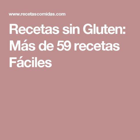 Recetas sin Gluten: Más de 59 recetas Fáciles