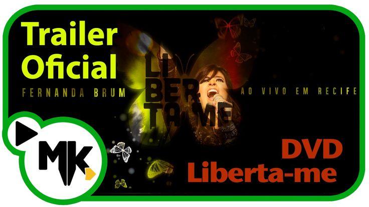 FERNANDA BRUM - Trailer Oficial do DVD Liberta-me - AO VIVO em Recife