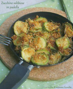 41 zucchine sabbiose in padella!