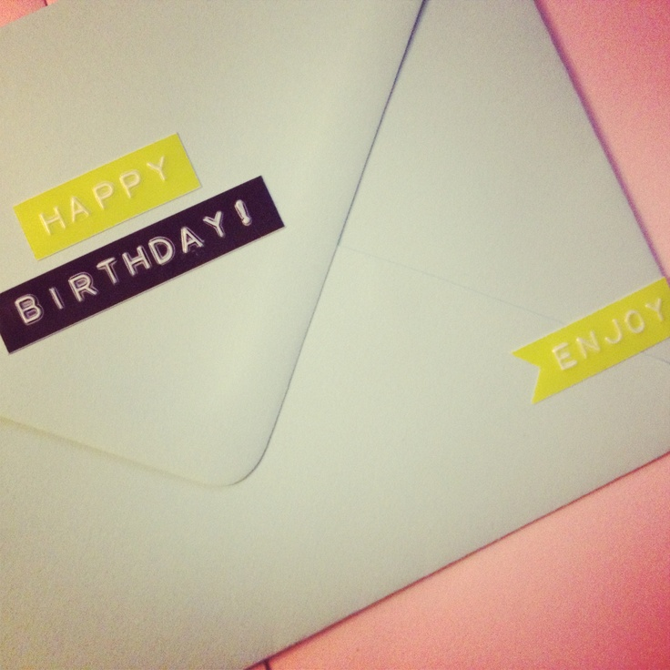 Happy Birthday to you! Add that lovely Dymo touch. #label #birthday #dymo