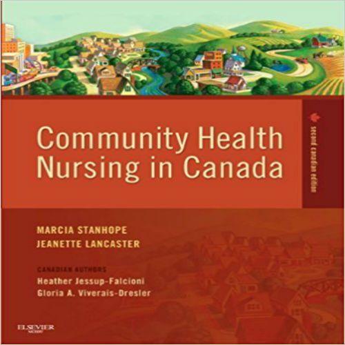 Test Bank for Community Health Nursing in Canada 2nd Edition pdf, Community Health Nursing in Canada 2nd Edition Test Bank download