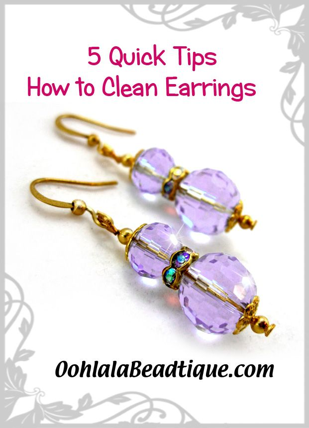 5 Quick Tips on How to Clean Earrings   Jewelry Tips and Info   Jewelry handmade in Canada