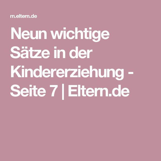 Neun wichtige Sätze in der Kindererziehung - Seite 7 | Eltern.de